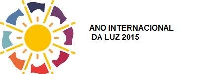 Figura 61 – 2015 – Ano Internacional da LUZ. Fonte: Olimpíada Brasileira de Física [161].